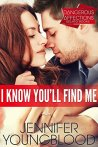 I Know You'll Find Me