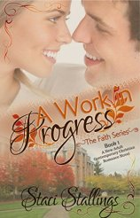 A Work in Progress Faith series