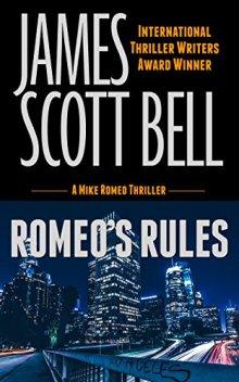 Romeo's Rules