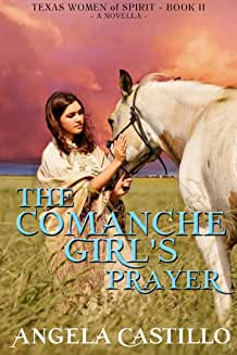 The Comanche Girl's Prayer
