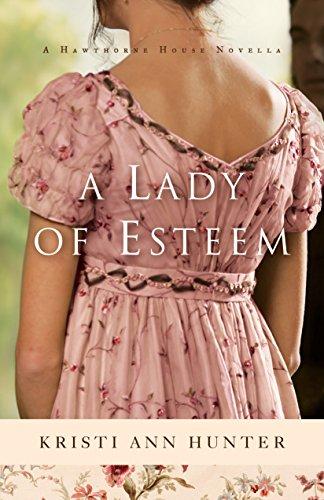 A Lady of Esteem