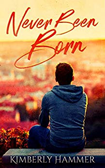 Never Been Born