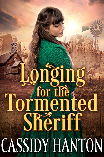 longing for the tormented Sherriff