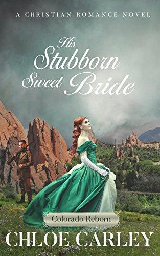 His Stubborn Sweet Bride