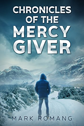 Chronicles of the Mercy Giver