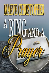 A Ring and a Prayer