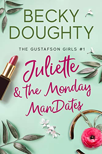 Juliette and he Monday Mandates