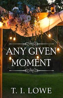 Any Given Moment