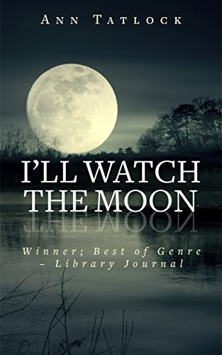 I'll Watch the Moon