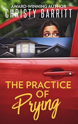 The Practice of Prying