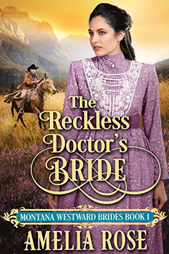 The Reckless Doctor's Bride