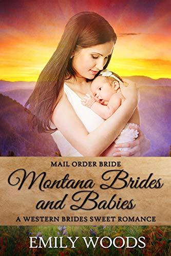 Montana Brides and babies